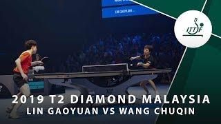 Lin Gaoyuan vs Wang Chuqin   2019 T2 Diamond Malaysia (R16)