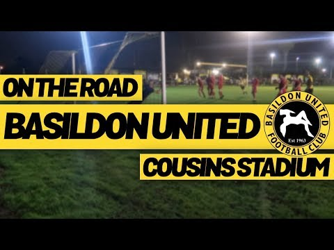 On The Road - BASILDON UNITED @ COUSINS STADIUM