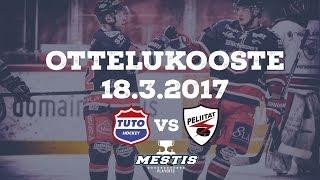 TUTO Hockey - Peliitat 18.3.2017 Ottelukooste
