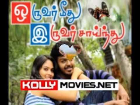 Oruvar Meethu Iruvar Sainthu 2013 livemovie