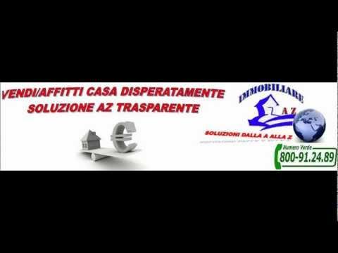 VENDI O AFFITTI CASA DISPERATAMENTE – SOLUZIONE AZ TRASPARENTE