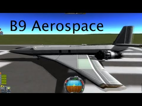 Kerbal Space Program - The B9 Aerospace Pack