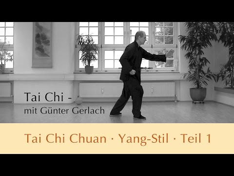 Tai Chi Chuan Yang-stil Teil 1 video