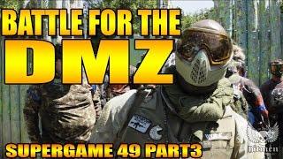 BATTLE FOR THE DMZ CASTLE!!! @SUPERGAME 49