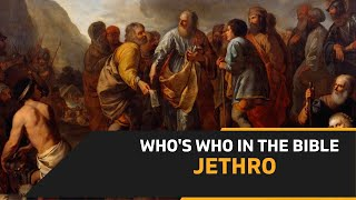 Episode: 031 - JETHRO - FATHER IN LAW OF MOSES  - Who's Who in the Bible