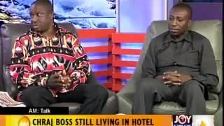 CHRAJ Boss Still Living in Hotel - AM Talk (25-11-14)