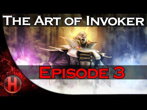 Dota 2  The Art of Invoker  Episode 3