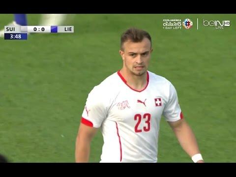 Xherdan Shaqiri vs Liechtenstein(10/06/2015)Friendly HD 720p by轩旗