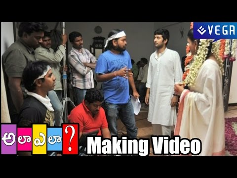 Ala Ela Movie Making Video - Latest Telugu Movie 2014