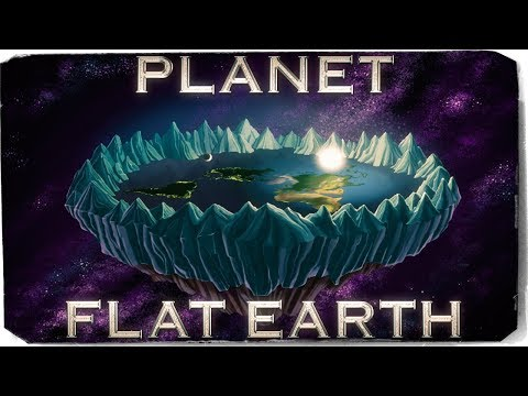 Planet Flat Earth | 2018 Nature Documentary II