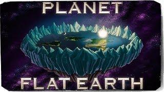 Planet Flat Earth | 2018 Nature Documentary II
