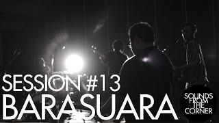 Download Lagu Sounds From The Corner : Session #13 Barasuara Gratis STAFABAND