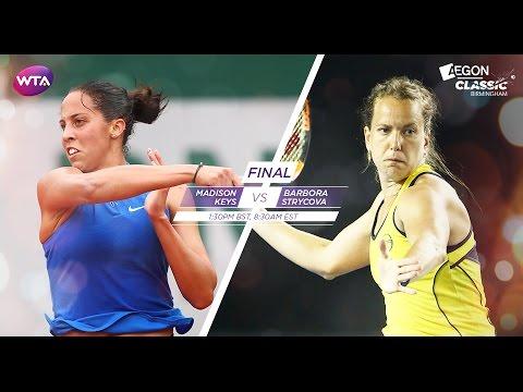 2016 Aegon Classic Final Preview | Madison Keys vs Barbora Strycova