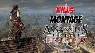 Assassins Creed Liberation HD Kills Montage