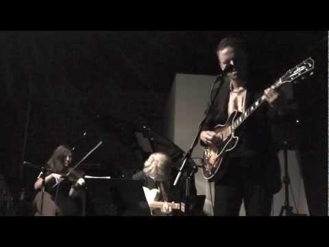 Marc Ribot with Luke Reynolds and Jolie Holland pt 1.m4v