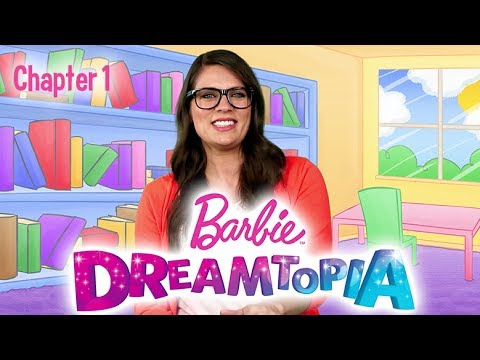 Chapter 1: The Gemonstrator | Reading with Dreamtopia | Barbie