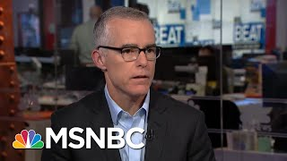 Andrew McCabe's Full Interview On Trump, Mueller, Comey & Clinton | The Beat With Ari Melber | MSNBC