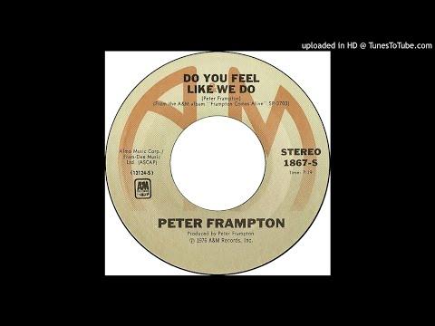 Peter Frampton - Do You Feel Like We Do (Live) [Single Edit]