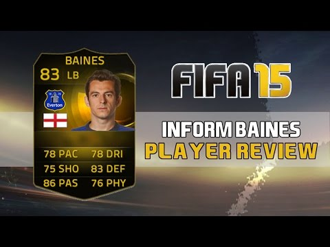 IF BAINES Player Review - Fifa 15 Ultimate Team
