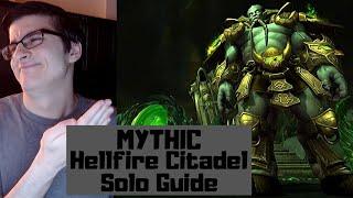 How to solo Mythic Hellfire Citadel