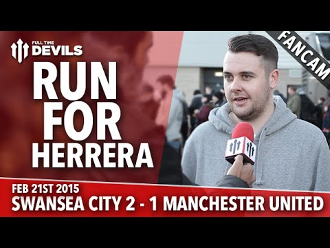 Run For Herrera! | Swansea City 2 Manchester United 1 | FANCAM