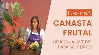 Como hacer una canasta de frutas y flores LA VIOLETERA  Floreria y escuela floral