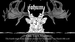 ÉOHUM - Ode To A Martyr (audio)