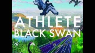 Watch Athlete Black Swan Song video