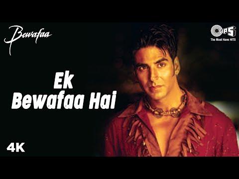 Ek Bewafaa Hai - Bewafaa | Akshay Kumar & Kareena Kapoor | Sonu...