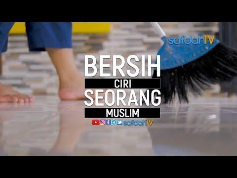Ilistrasi Syariat: Bersih Ciri Seorang Muslim