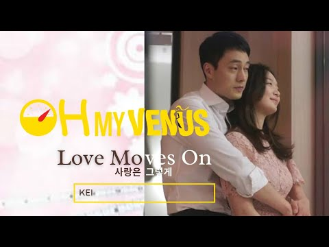 Love Moves On/ Love Is Like That (by Kei) - English Lyrics (Oh My Venus OST)