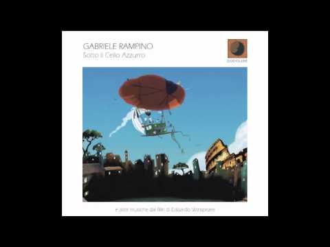 Sotto il Celio Azzurro - Gabriele Rampino (Dodicilune Records)