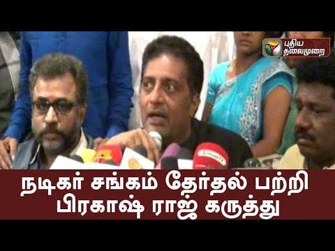 Actor Prakash raj about the Nadigar sangam Election