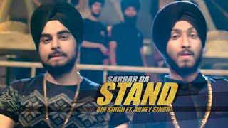Sardar Da Stand (Full Video) New Punjabi Song 2015   Bir Singh   Abhey Singh