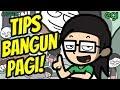 Tips Bangun Pagi Super Elit! #TipsEgi
