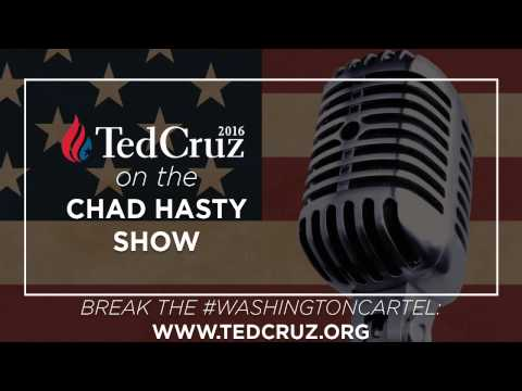 Breaking the #WashingtonCartel with Ted Cruz on the Chad Hasty Show