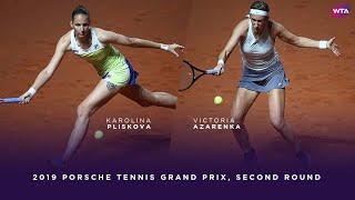 Karolina Pliskova vs. Victoria Azarenka | 2019 Porsche Tennis Grand Prix Second Round