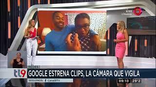 Google estrena Clips, la cámara que vigila