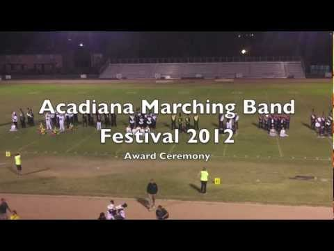 Acadiana High School Marching Band Festival 2012 AWARD Ceremony