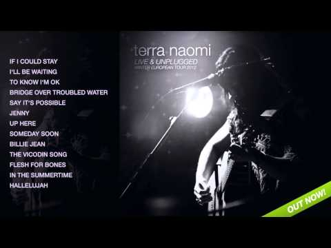 Terra Naomi Live & Unplugged - Full Album (click on titles to listen)