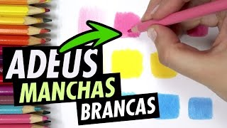 COMO PINTAR SEM MANCHAS BRANCAS com LÁPIS DE COR escolar   CURSO DE DESENHO