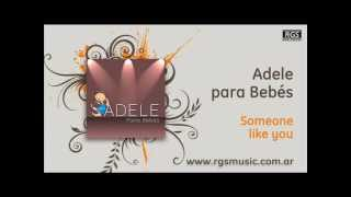 Adele para Bebés - Someone like you
