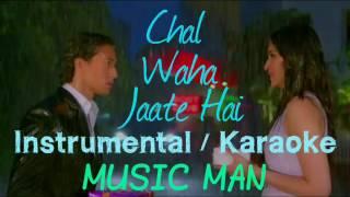 Chal Wahan Jaate Hai | Instrumental Version | Karaoke | Piano Cover | Arijit Singh