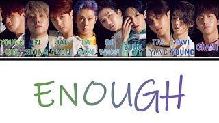 [Color Coded Lyrics] SF9(에스에프나인) - Enough (예뻐지지 마) [Han/Rom/Eng]
