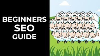 SEO Mini Course - Beginners Guide To Ranking in 2018 (Part 1)
