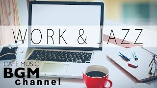 Cafe Music For Work - Bossa Nova & Jazz Music - Background Instrumental Music