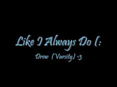 Like I Always Do Varsity