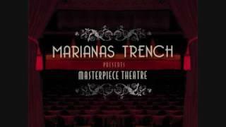 Watch Marianas Trench Masterpiece Theatre 1 video