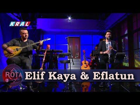 ROTA - Eflatun & Elif Kaya | Tam Kayıt