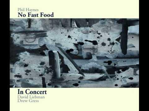 Phil Haynes/No Fast Food- Together: In Concert